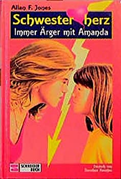 Schwesterherz, Bd.1, Immer Ärger mit Amanda 3505104256 Book Cover