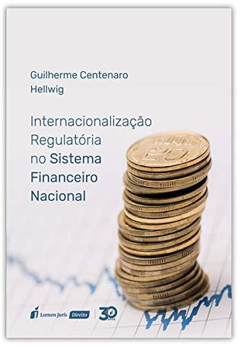 Internacionalização Regulatória No Sistema Financeiro Nacional – 2019