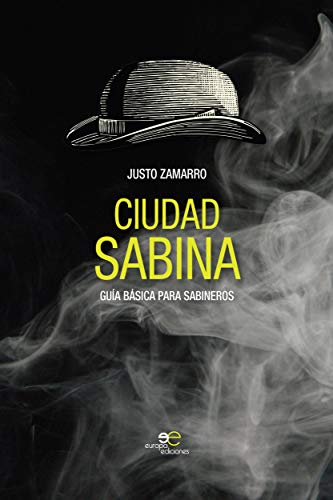 Ciudad Sabina: Guía básica para sabineros (Construir Mundos)