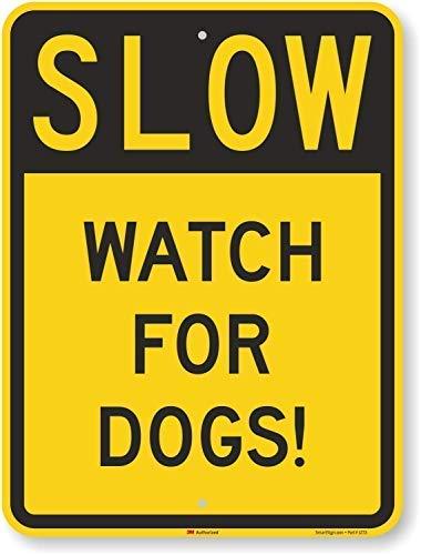 Toddrick Slow - Watch for Dogs! 24 3M High Intensity Grade Zinn schicke Zeichen Vintage-Stil Retro Küche Bar Pub Coffee Shop Dekor 8