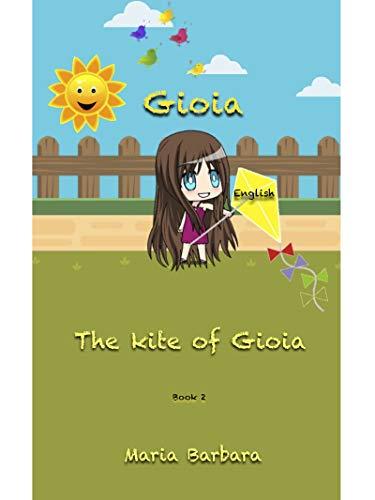 Joya: The Kite of Joya (Joya English Book 3) (English Edition)