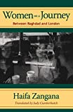 Women on a Journey: Between Baghdad and London (Modern Middle East Literature in Translation)