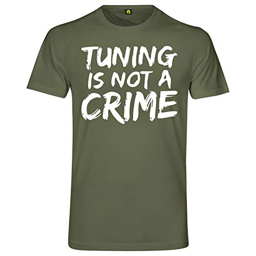 Tuning is Not A Crime T-Shirt | Motorrad | Auto | Scooter | Roller | Quad | Race Militär Grün M