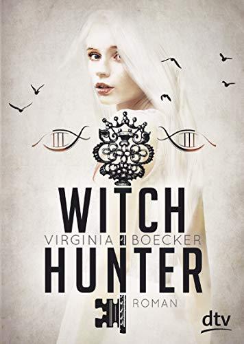 Witch Hunter: Roman (Die Witch Hunter-Reihe, Band 1)