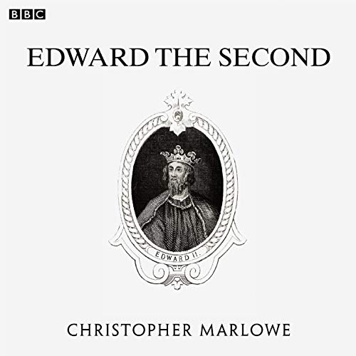 Edward the Second (Dramatized) Titelbild