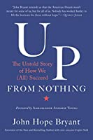 Up from Nothing: The Untold Story of How We (All) Succeed