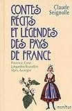 Contes, récits et légendes des pays de France - Tome 3