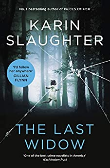The Last Widow (Will Trent) by [Karin Slaughter]