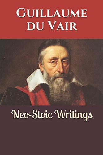 Neo-Stoic Writings