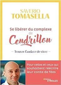 Se libérer du complexe de Cendrillon par Tomasella