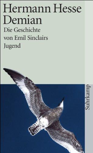 Demian: Die Geschichte von Emil Sinclairs Jugend (suhrkamp taschenbuch)