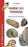 Guide des fossiles - 400 espèces animales et végétales