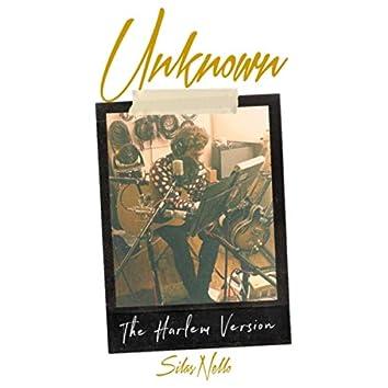 Unknown (The Harlem Version)