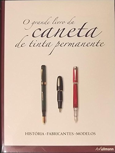 O grande livro da caneta de tinta permanente