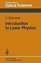 Introduction to Laser Physics (Springer Series in Optical Sciences)