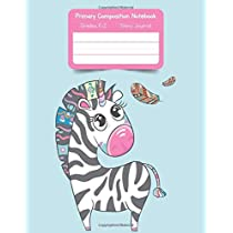 Primary K2 Composition Notebook: For Kids K-2 Grades Story Journal   Picture Space and Dashed Midline Unicorn Zebra Cover