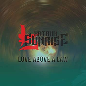 Love Above a Law