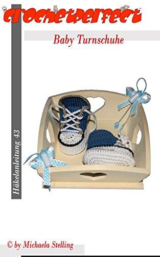 Häkelanleitung (043): Baby Turnschuhe (CrochetPerfect 43)