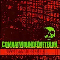 I Know A Girl Who by Combat Wounded Veteran (2004-01-20)