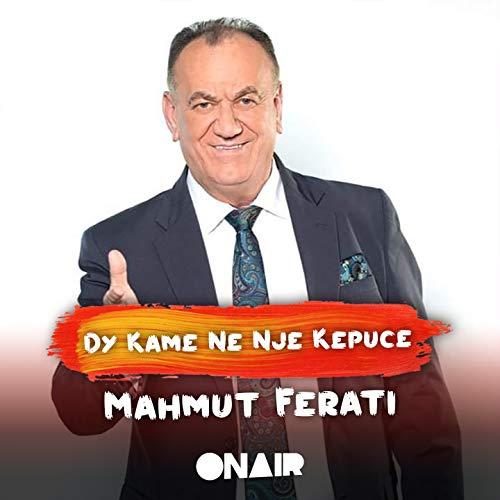 Dy kame ne nje kepuce dhe rrenagjija (feat. Shqipe Kastrati & Shaqir Cervadiku)