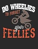 Racing Logbuch: Dein persönliches Tagebuch für Motorrad Rennen und Renntrainings auf der Rennstrecke ♦ für über 100 Einträge ♦ Großzügiges A4+ Format ... Format ♦ Motiv: Wheelies for feelies