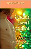 Ethan's Escort Accident: A Straight to Gay First Time Experience