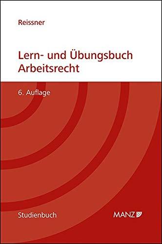 Lern- und Übungsbuch Arbeitsrecht (Manz Studienbücher)