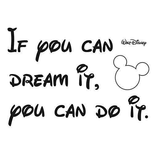 Adesivo murale Se puoi sognarlo puoi farlo,Stickers frase famosa,citazione Walt Disney,adesivo 100% italiano (Frase inglese 50x30)