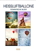 Heissluftballone - Romantische Bilder (Wandkalender 2022 DIN A2 hoch): Heissluftballone ueber wundervollen Landschaften (Monatskalender, 14 Seiten )