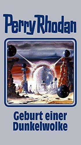 Geburt einer Dunkelwolke: Perry Rhodan Band 111 (Perry Rhodan Silberband, Band 111)