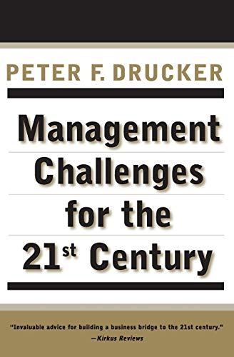 Management Challenges for the 21st Centuryの詳細を見る