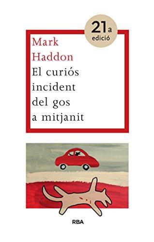 El curiós incident del gos a mitjanit (LES ALES ESTESES) (Catalan Edition)