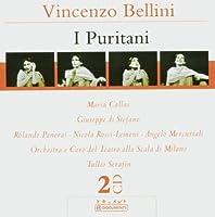 I Puritani (Serafin, Scala Di Milano, Callas, Di Stefano) by Vincenzo Bellini