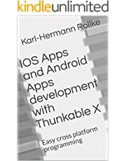 IOS Apps and Android Apps development with Thunkable X: Easy cross platform programming