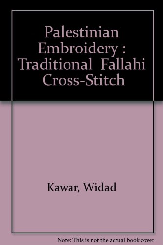 Sale!! Palestinian Embroidery : Traditional Fallahi Cross-Stitch
