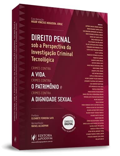 Direito Penal Sob a Perspectiva da Investigação Criminal Tecnológica (2021)