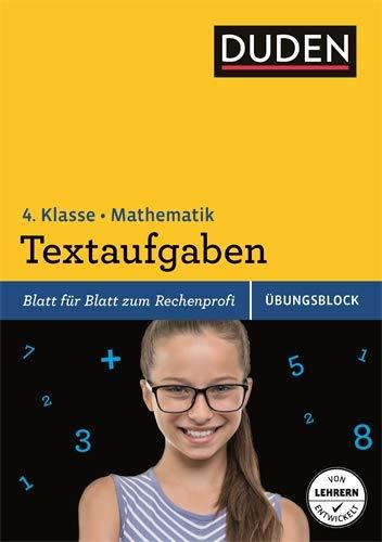Übungsblock: Mathematik - Textaufgaben 4. Klasse (Duden - Einfach klasse)