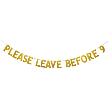 Please Leave Before 9 Funny Rude Customize your Party Banner Signs Holiday Party Hanging Letter Sign