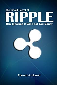 The Untold Secret of Ripple  Why Ignoring It Will Cost You Money