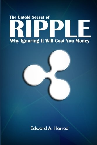 The Untold Secret of Ripple: Why Ignoring It Will Cost You Money
