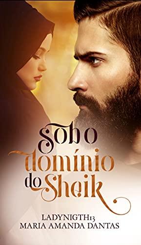 Sob O Domínio Do Sheik