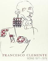 Francesco Clemente: Works 1971-1979