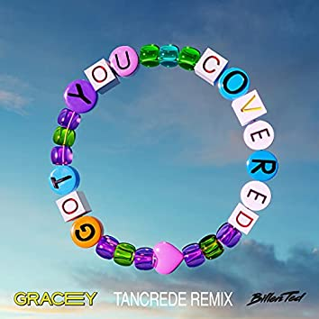 Got You Covered (Tancrede Remix)