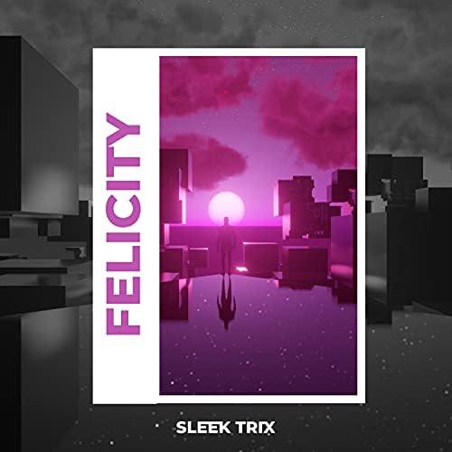 Sleek Trix