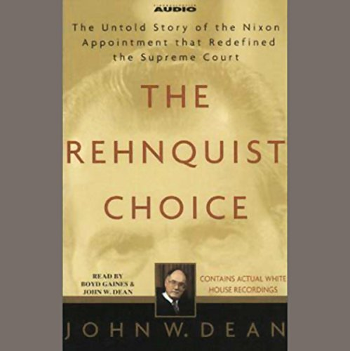 The Rehnquist Choice audiobook cover art