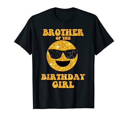 Brother Of The Birthday Girl Shirt Sunglasses Emoji Cool