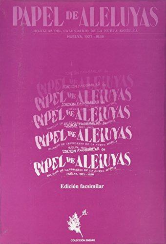 Papel de Aleluyas. Revista Andaluza del 27. Hojillas del Calendario de la Nueva Estetica, Huelva 1927-1928