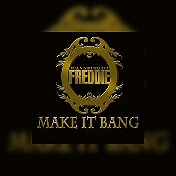 Make It Bang