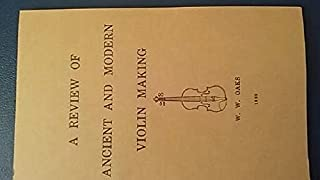 Review of Ancient and Modern Violin Making, a