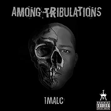Among Tribulations